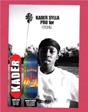 Kader Sylla for Baker skateboards