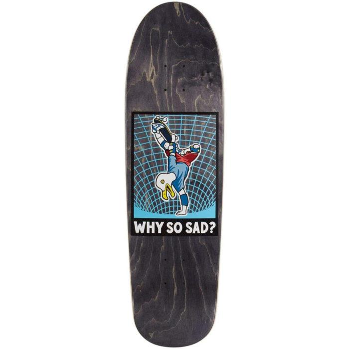"""Real Why So Saddeck 8.76"""""""