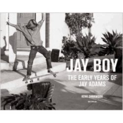 "Livre illustré ""Jay Boy: The Early Years of Jay Adams"""