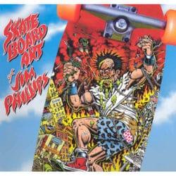 Livre The Skateboard Art of Jim Phillips