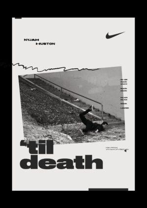 Nyjah Huston 'til death Nike sb ads