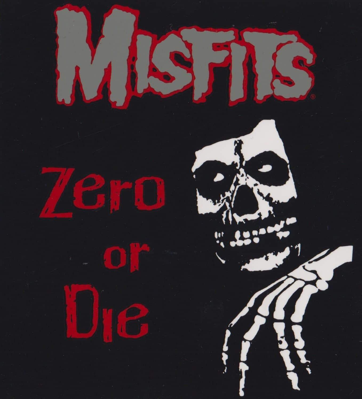 Misfits Zero or Die