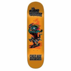 Cruzade The Mutant Speedfreak deck 8.0″