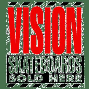 Vision skateboards sold here logo