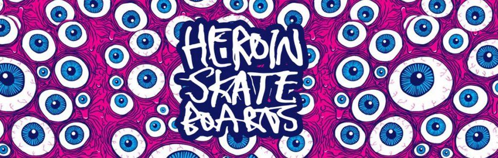 Planche de skate et boards complètes Heroin Skateboard en stock